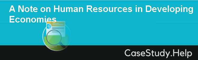 A Note on Human Resources in Developing Economies