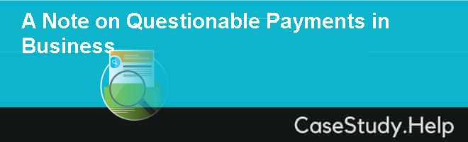 A Note on Questionable Payments in Business