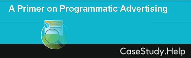 A Primer on Programmatic Advertising