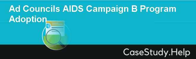 Ad Councils AIDS Campaign B Program Adoption