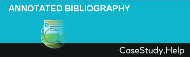 ANNOTATED BIBLIOGRAPHY Case Solution