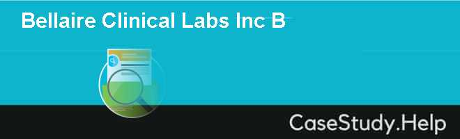 Bellaire Clinical Labs Inc B
