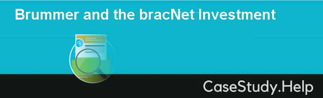 Brummer and the bracNet Investment