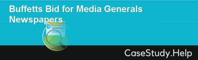 Buffetts Bid for Media Generals Newspapers