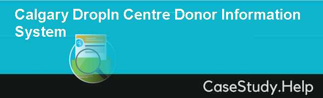 Calgary DropIn Centre Donor Information System
