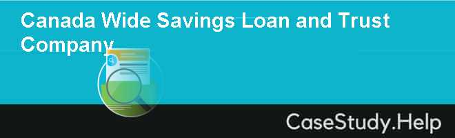 Canada Wide Savings, Loan and Trust Company