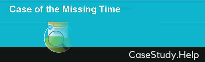 Case of the Missing Time