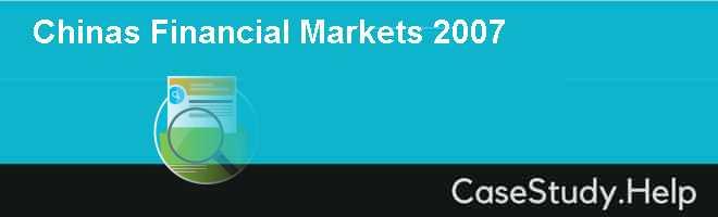 Chinas Financial Markets 2007
