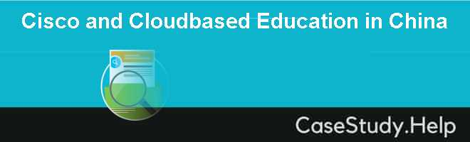 Cisco and Cloudbased Education in China