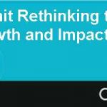 College Summit Rethinking the Relationship Between Growth and Impact