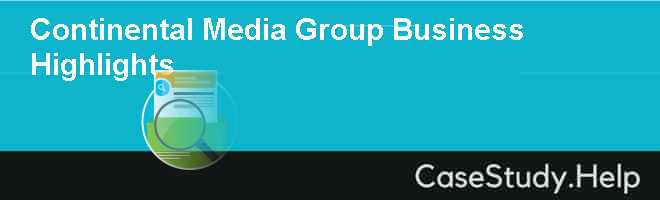 Continental Media Group Business Highlights