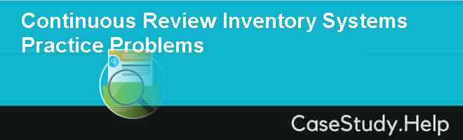 problems in inventory management case study Managing stock in warehouse: a case study of a retail   recorded in the computer system, there will probably problems after all, such as.