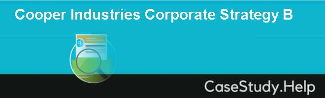 Cooper Industries Corporate Strategy B