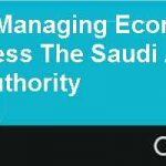 Creating and Managing Economic Competitiveness The Saudi Arabia General Investment Authority