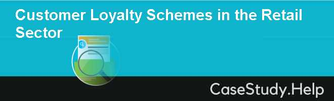Customer Loyalty Schemes in the Retail Sector