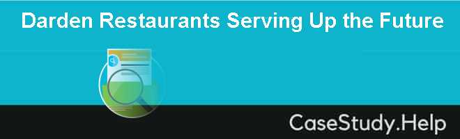 Darden Restaurants Serving Up the Future