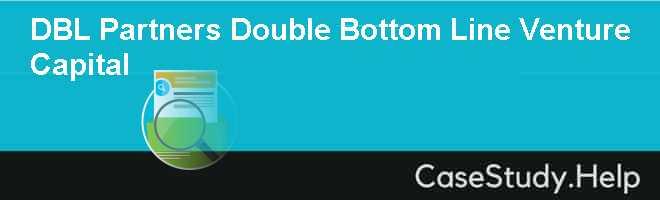 DBL Partners Double Bottom Line Venture Capital