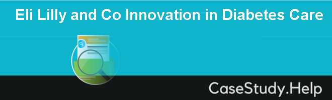 Eli Lilly and Co Innovation in Diabetes Care