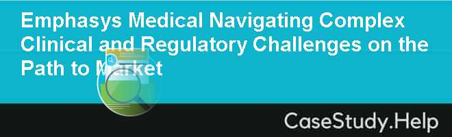 Emphasys Medical: Navigating Complex Clinical and Regulatory Challenges on the Path to Market