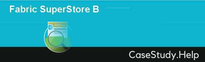 Fabric SuperStore B