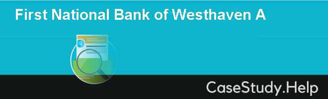 First National Bank of Westhaven A