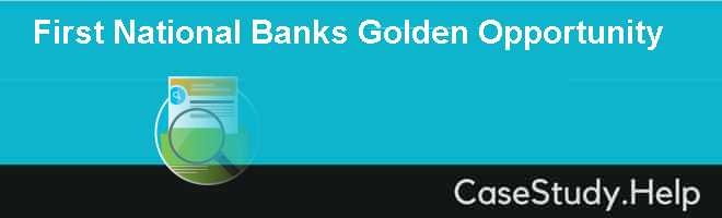 First National Banks Golden Opportunity