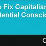 Four Tenets to Fix Capitalism  Unlock Your Businesss Potential Conscious Capitalism