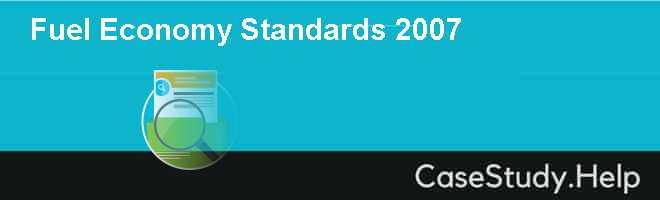 Fuel Economy Standards 2007
