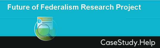 Future of Federalism Research Project