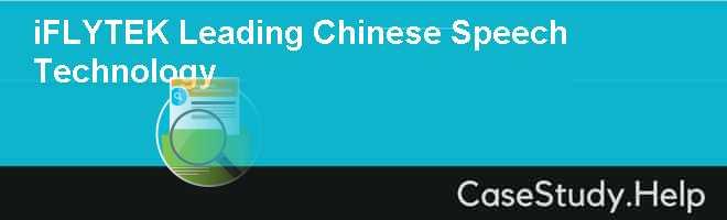 IFLYTEK: LEADING CHINESE SPEECH TECHNOLOGY