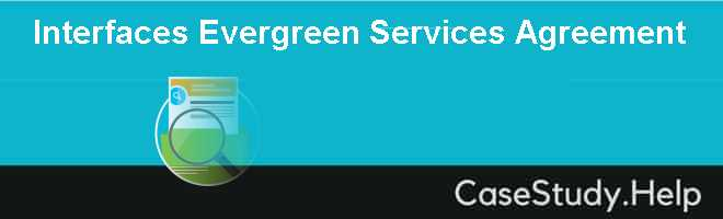Interfaces Evergreen Services Agreement