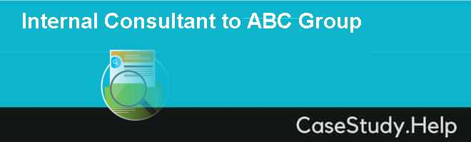 Internal Consultant to ABC Group