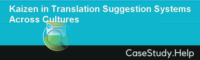 Kaizen in Translation Suggestion Systems Across Cultures