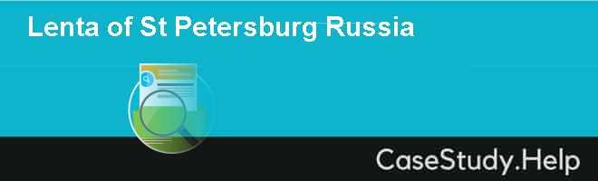 Lenta of St Petersburg Russia