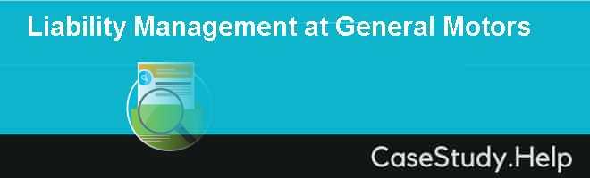 Liability Management at General Motors