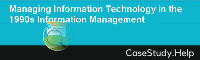 managing information technology case studies Highlighted cases and case studies featured cases uber technologies inc:  managing opportunities and challenges download the uber technologies inc: .