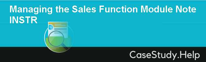 Managing the Sales Function Module Note  INSTR