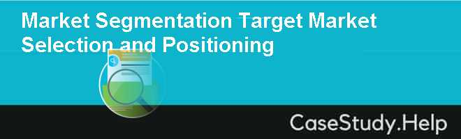 market segmentation and target market selection Publication date: september 09, 2005 elaborates on the prerequisites for designing a successful marketing strategy: market segmentation, target market selection, and product positioning.
