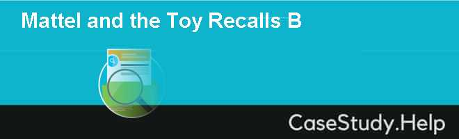 mattel toys recall case This case describes the events leading up to the recalls, the response by mattel, the legal, health, reputation and financial implications of the recalls, and the impacts of the recalls on mattel's global supply chain.