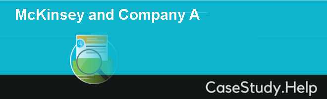 McKinsey and Company (A)