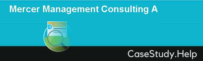 Mercer Management Consulting A
