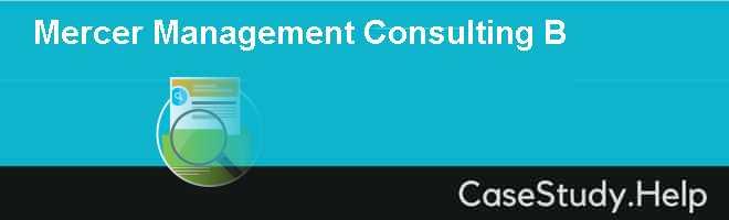 Mercer Management Consulting B