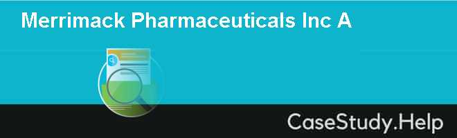 Merrimack Pharmaceuticals Inc A