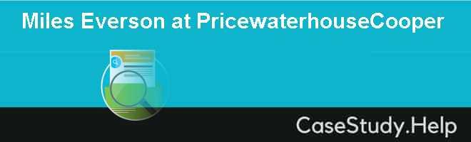 Miles Everson at PricewaterhouseCooper