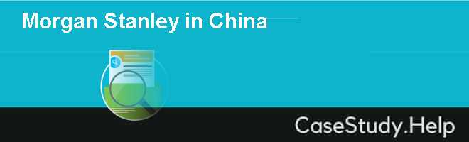 Morgan Stanley in China