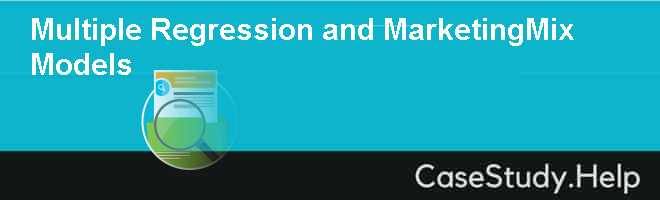 Multiple Regression and MarketingMix Models Case Solution