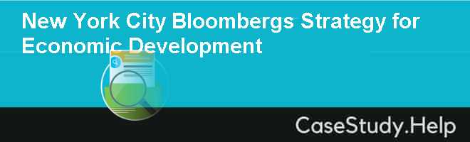 New York City Bloombergs Strategy for Economic Development