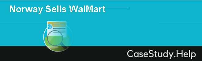 Norway Sells WalMart