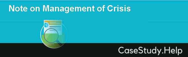 Note on Management of Crisis