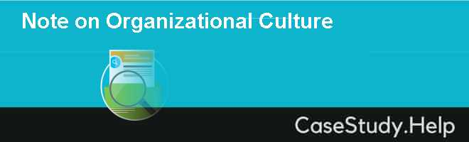 Note On Organizational Culture